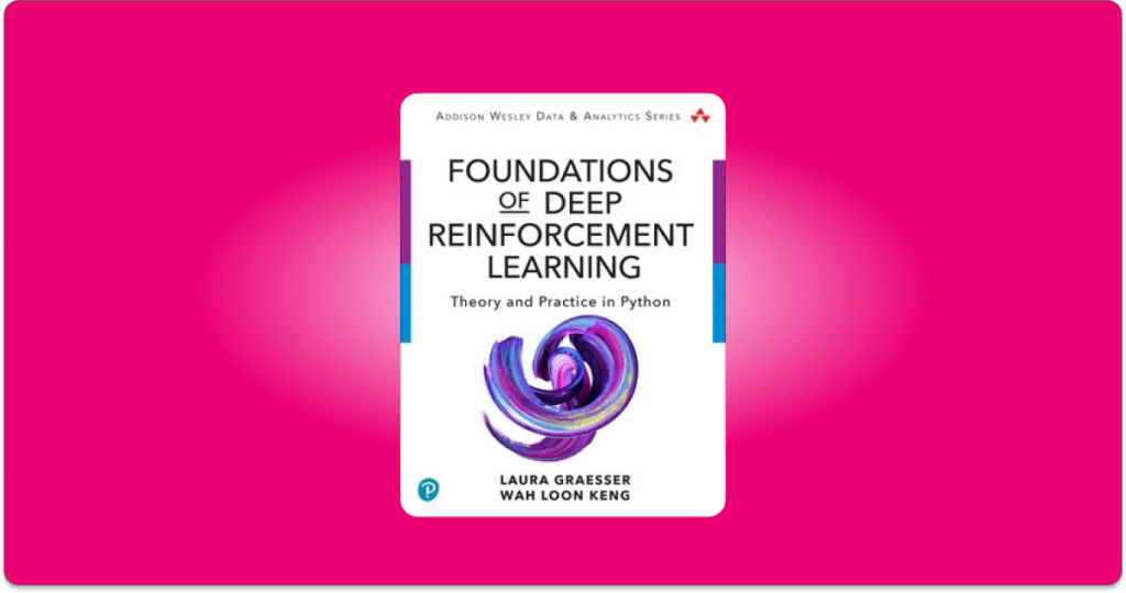 Foundations of Deep Reinforcement learning pdf