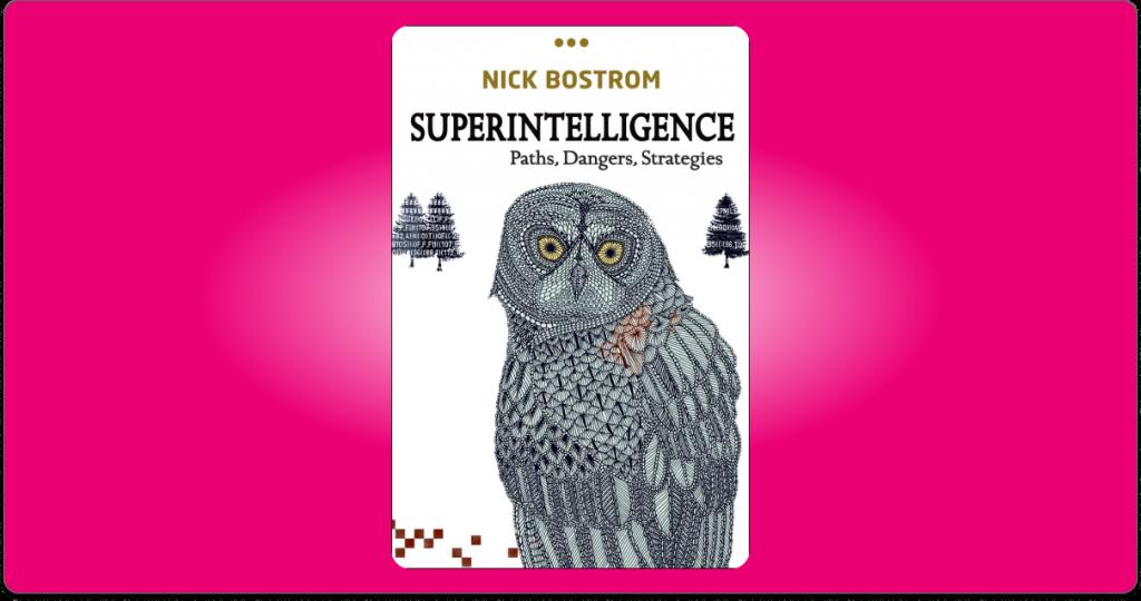 superintelligence paths dangers strategies book