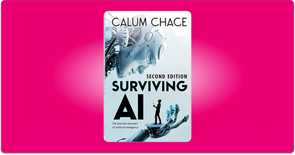 surviving ai calum chace