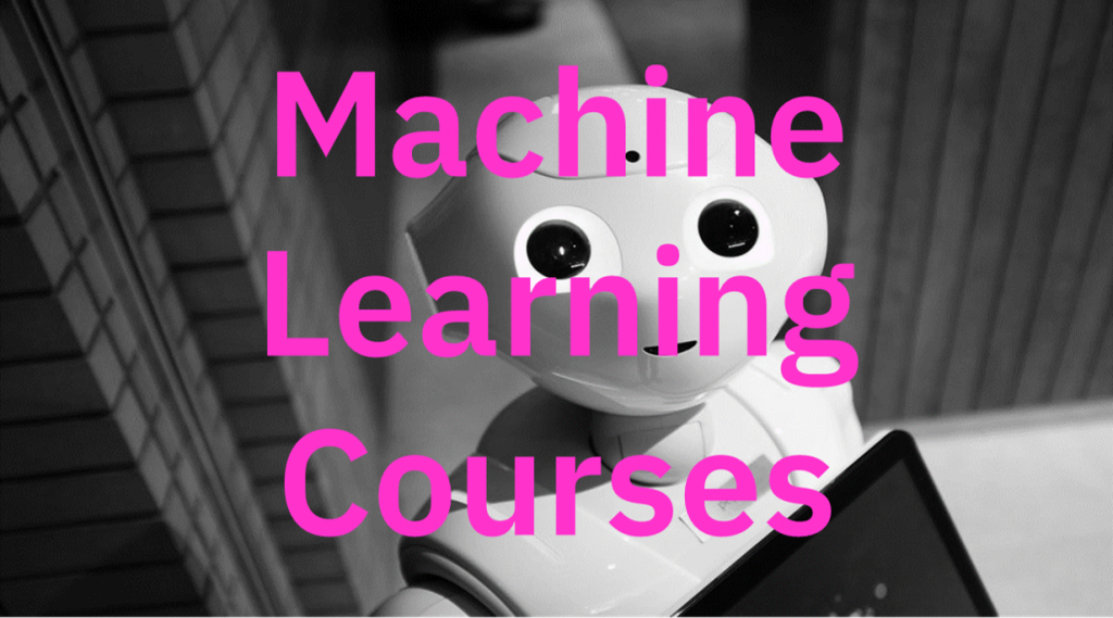 Machine Learning online courses
